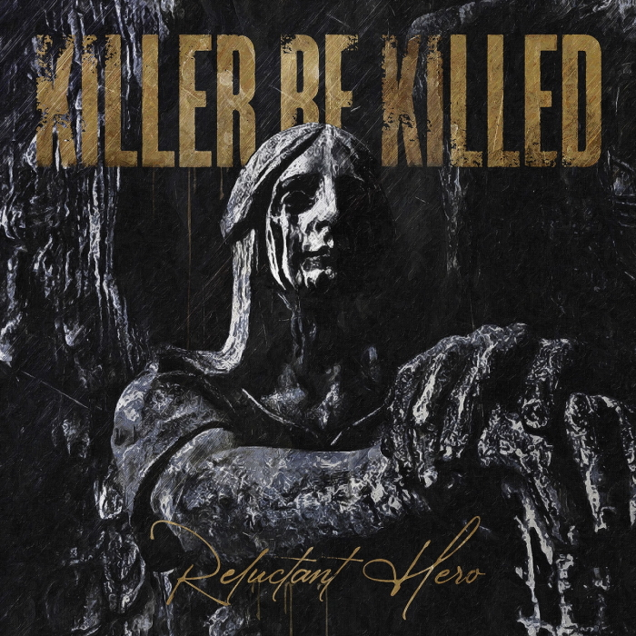 Killer be killed -Reluctant hero