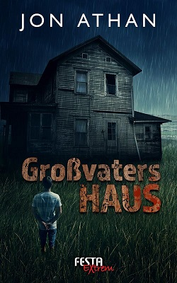 Athan, Jon - Großvaters Haus