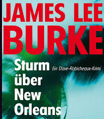 Sturm über New Orleans von James Lee Burke