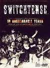 Switchtense – 10 Unbreakable Years