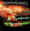 Barons Ball - Roadkill