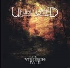Undiluted - The Witherting Path