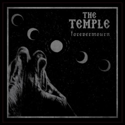 The Temple – Forevermourn