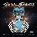 SsuicidalTendencies-world-gone-mad.jpg