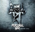 Perzonal War – Inside the New Time Chaoz