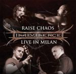 Irreverence – Raise Chaos – Live In Milan