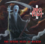 Blood Feast – Future State Of The Wicked