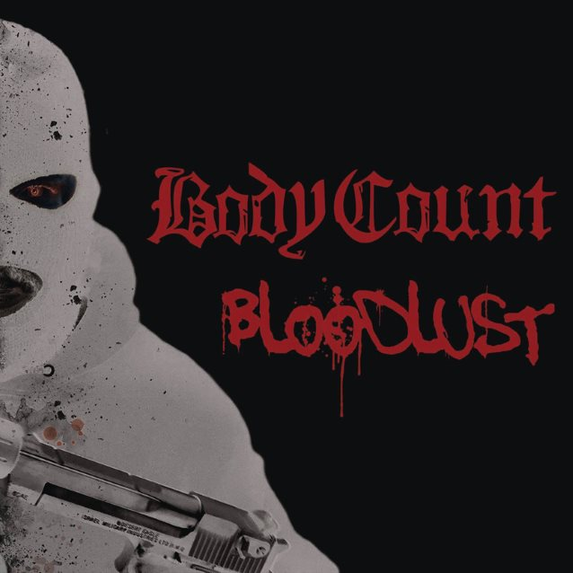 Body Count – Bloodlust (Hail or Kill)