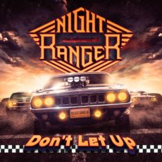 Night Ranger – Don't Let Up