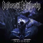 Infernal Majesty – No God