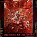Kreator – Pleasure to Kill (Re-Release 2017)