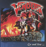 Vendetta – Go And Live…Stay And Die (Re-Release)