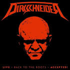 Dirkschneider – Live–Back To The Roots–Accepted!