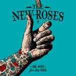 The New Roses – One More For The Road