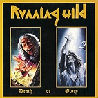 Running Wild – Death or Glory (Deluxe Expanded Edition)