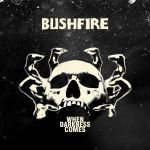 Bushfire – When Darkness Comes