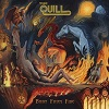 The Quill – Born From Fire