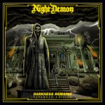 Night Demon – Darkness Remains (Expanded Edition)