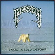 Messiah – Extreme Cold Weather (Re-Release)