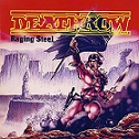 Deathrow – Raging Steel (Re-Release)