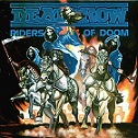Deathrow – Riders of Doom (Re-Release)