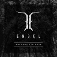 Engel – Abandon All Hope
