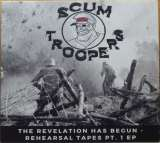 Scum Stroopers – The Revelation Has Begun – Rehearsal Tapes Pt.1 EP