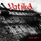 Vatika – Act No. 1