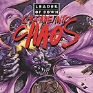 Leader of Down – Cascade into Chaos