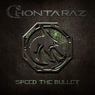 Chontaraz – Speed the Bullet