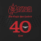 Saxon – The Eagle has Landed 40 (Live)