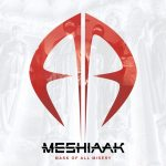 Meshiaak – Mask Of All Misery
