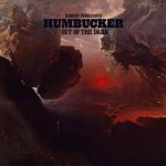 Robert Pehrsson's Humbucker – Out Of The Dark