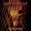 Suffersystem – The End of Ends