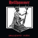 Hellhammer – Apocalyptic Raids (Re-Release)