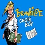 Brunhilde – Choir Boy