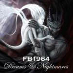 FB 1964 – Dreams & Nightmares