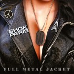 Shok Paris – Full Metal Jacket