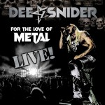 DeeSnider -  For The Love Of Metal Live!