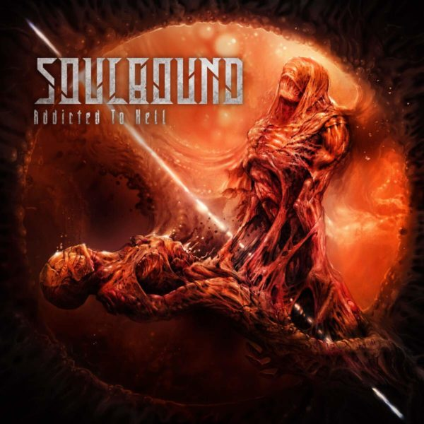 Soulbound – Addicted to Hell