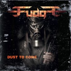 Fudge – Dust To Come