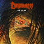 Darkness – Over And Out
