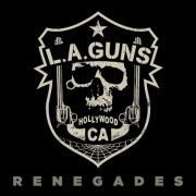 L.A. Guns – Renegades