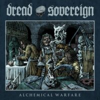 Dread Sovereign – Alchemical Warfare