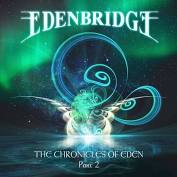 Edenbridge – The Chronicles of Eden (Part 2)