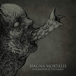 Magna Mortalis- Procreation Of The Plague