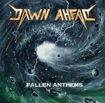 Dawn Ahead – Fallen Anthems