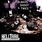 Helltrail - Always shoot twice