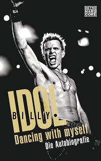 Billy Idol - Dancing With Myself-Die Autobiographie