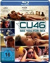 CU46 – See You For Sex